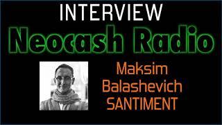 Santiment Interview with Maksim
