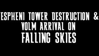 Falling Skies Season 3 Finale - Espheni Tower Destruction & Volm Arrival