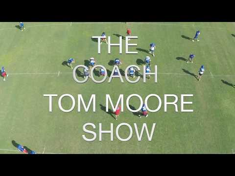 COACH TOM MOORE SHOW  - WEEK 6 2017