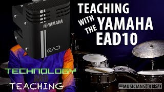 Technology and Teaching - The Yamaha EAD10