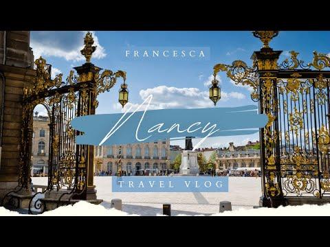Travel Vlog // Nancy, France