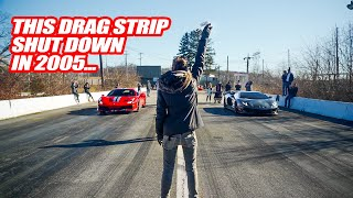 RACING SUPERCARS ON AN ABANDONED DRAGWAY! *AUDI RS6 & LAMBORGHINI DESTROY ALL* + The Dobre Brothers!
