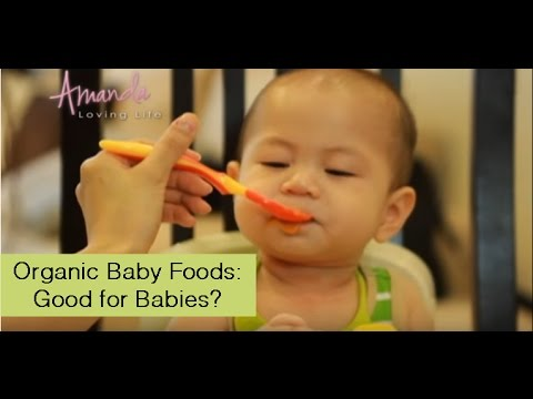 Organic Baby Foods: Good for Babies?