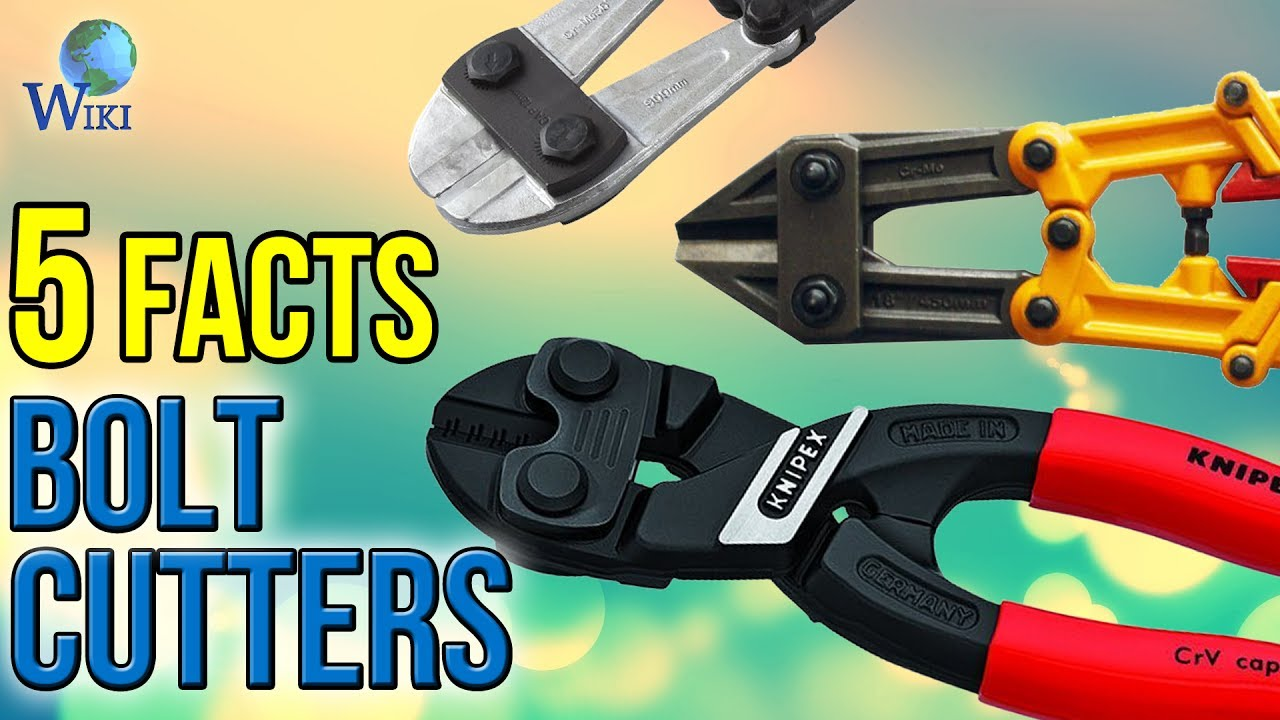 bolt cutters 5 fast facts youtube