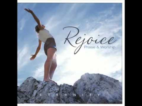 Rejoice Praise and Worship- by E.T.E.R.N.I.T.Y. Song 2) I Will Call Upon The Lord