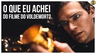 GOSTEI OU NÃO DO FILME DA ORIGEM DE LORD VOLDEMORT? | Crítica