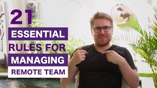 The 21 Rules for Managing Remote Teams
