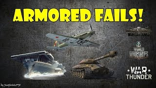 ARMORED FAILS - Funny & Epic Moments from WOT, WOWS, WT! (March 2018)