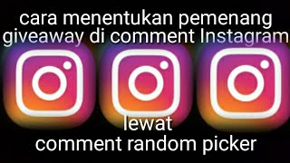 Cara comment random picker Instagram di android tutorial by ozy