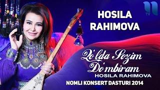Hosila Rahimova - 'Qo`lda sozim do`mbiram' nomli konsert dasturi 2014