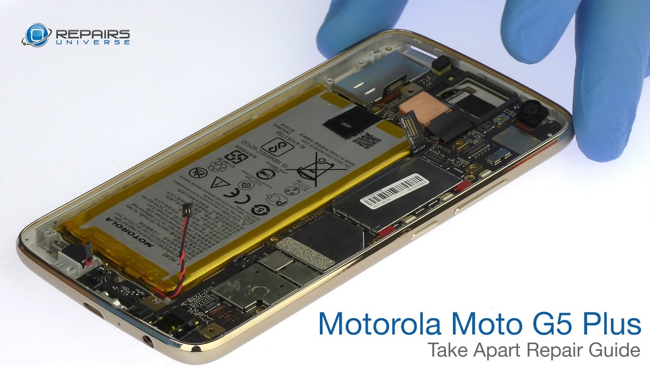 Motorola Moto G5 Plus Take Apart Repair Guide Repairsuniverse