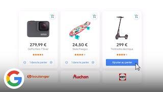 Regroupez tous vos achats dans un seul panier et achetez directement sur Google - Google France