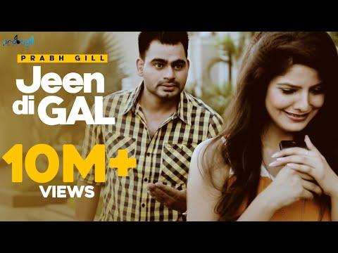Prabh Gill - Jeen Di Gal Feat Raxstar | Latest Punjabi Songs