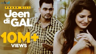 Jeen Di Gal (feat. Prophe C Mp3 Song Download