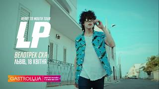 LP у Львові - Heart To Mouth tour