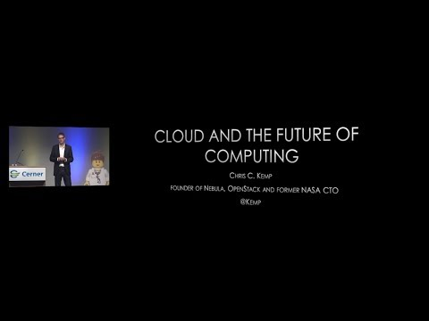 Cloud and the Future of Computing - Chris Kemp