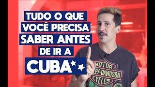TUDO O QUE VOCÊ PRECISA SABER ANTES DE IR A CUBA