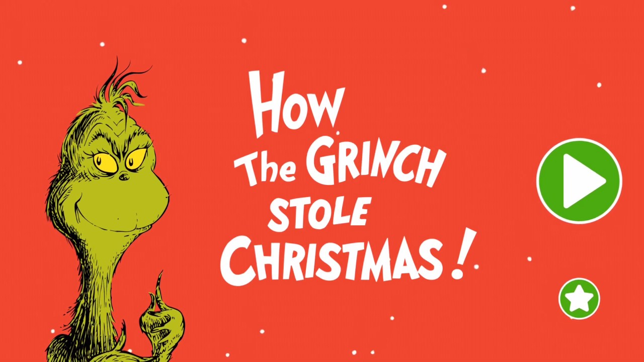 How the Grinch Stole Christmas! Read & Play with Dr. Seuss app - YouTube