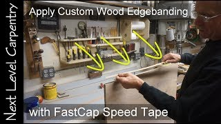 How to Make and Apply Wood Edgebanding