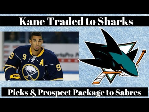 NHL Trade Talk - Sabres Trade Kane to Sharks