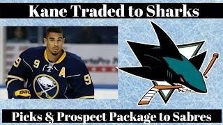 NHL Trade Talk - Sabres Trade Kane to Sharks