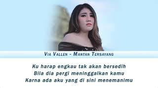Via Vallen - Mantan Tersayang (Video lirik)