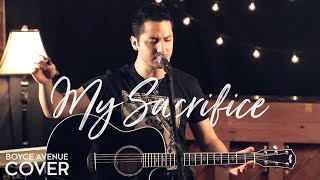 Repeat youtube video Creed - My Sacrifice (Boyce Avenue acoustic cover) on Apple & Spotify