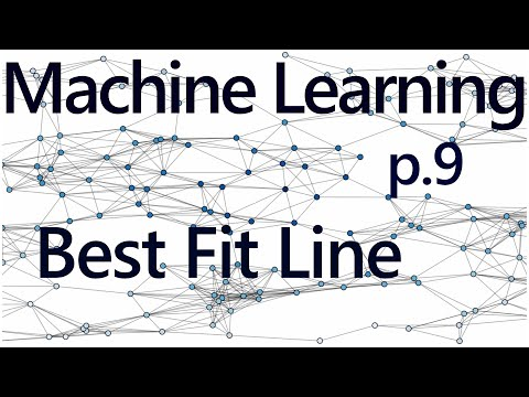 How to program the Best Fit Line - Practical Machine Learning Tutorial with Python p.9