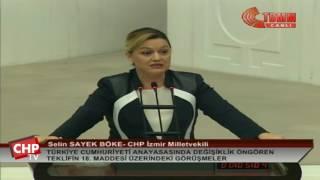 İzmir Milletvekili ve Genel Başkan Yardımcısı Selin Sayek Böke - 18. Madde - 14/01/2017