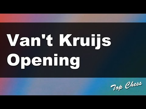 Chess Online - Van't Kruijs Opening