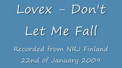 Lovex - Don't Let Me Fall