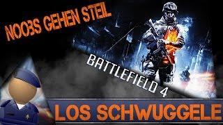 Los Schwuggele - Noobs gehen steil - BF4