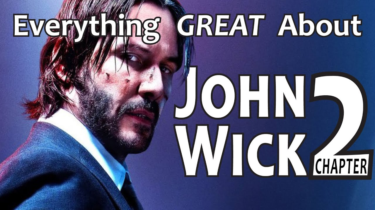 Everything GREAT About John Wick Chapter 2! watch and download videoi make live statistics