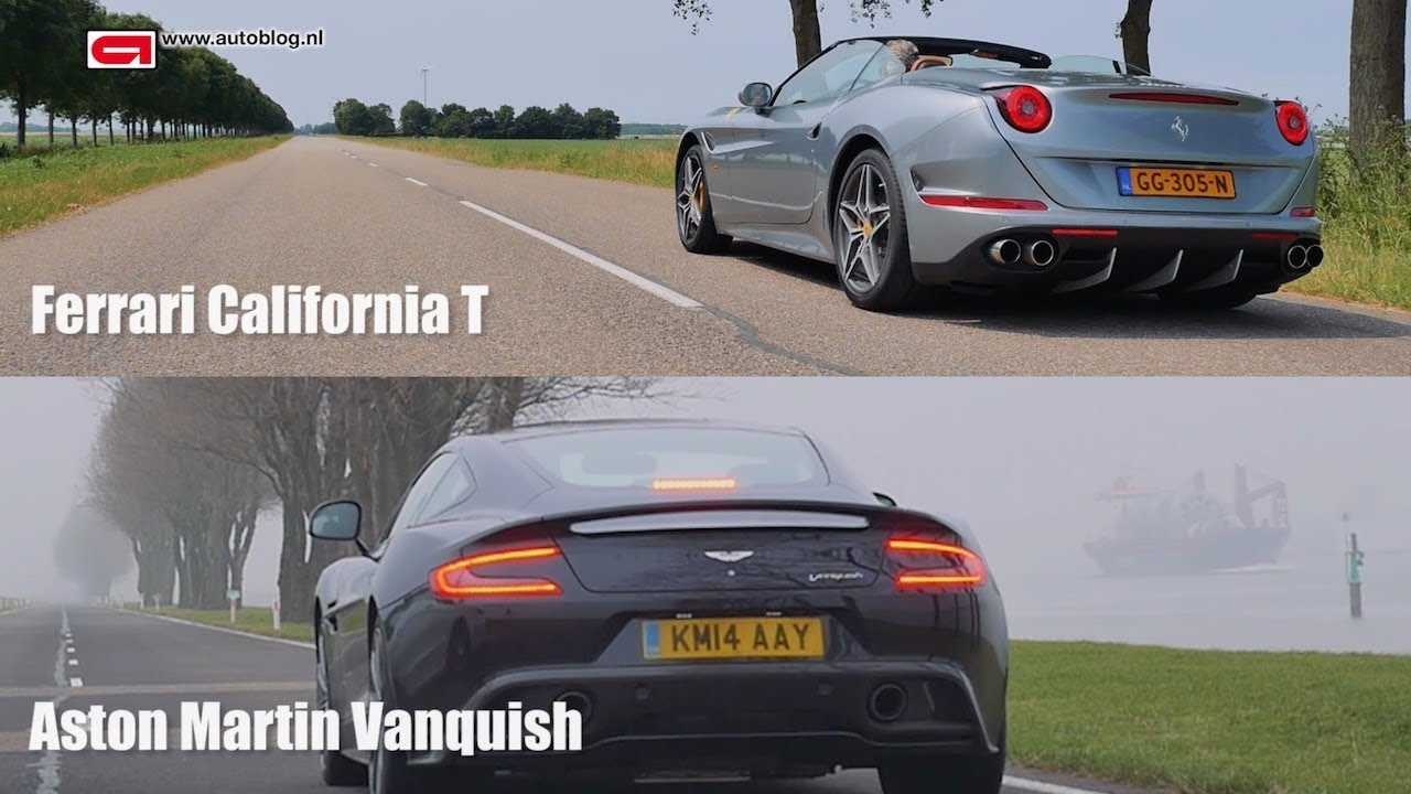 Ferrari California T vs Aston Martin Vanquish - YouTube