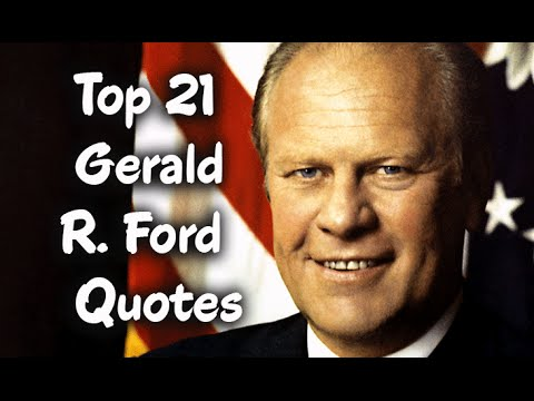 Gerald Ford Quotes Interesting Top 21 Gerald Rford Quotes  The 38Th President Of The United