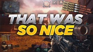THAT WAS SO NICE! (BO3 Highlights)