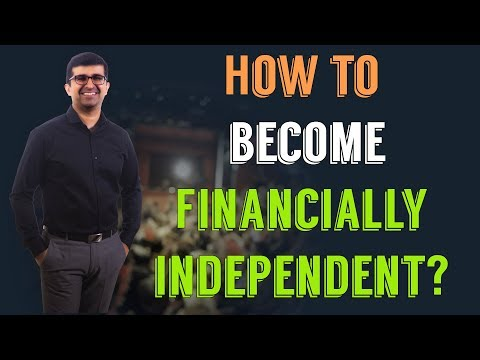 How to become financially Independent