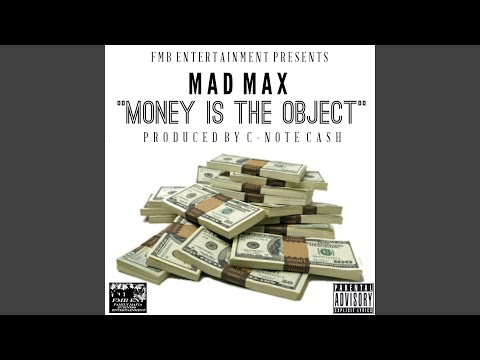 Money Is the Object