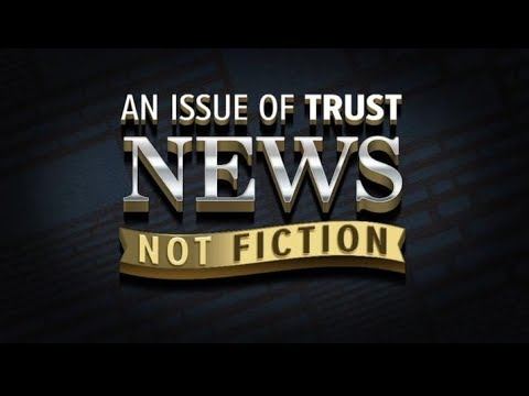 NET Productions| An Issue Of Trust: News Not Fiction
