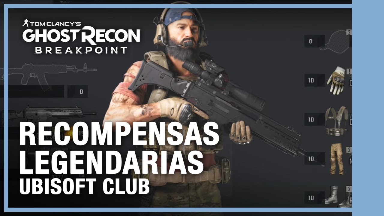 Ubisoft Club - Ghost Recon Breakpoint recompensas legendarias