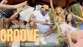 Jamaal Abiade - GROOVE (Official Music Video)
