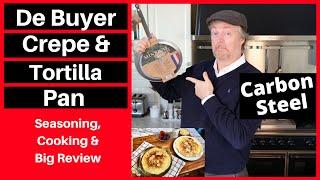 Holy Crepe! USK's De Buyer Crepe & Tortilla Pan Review
