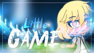 Little Game ~ Glmv