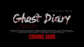 GHOST DIARY OFFICIAL TRAILER