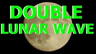 Flat Earth - Double Lunar Wave