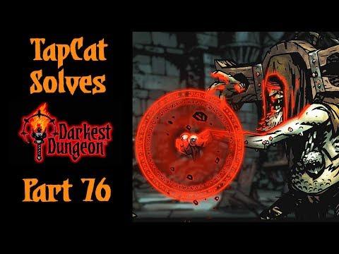 Darkest Dungeon Part 76: Gibbering Prophet Boss Fight