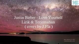 Love Yourself ( Lirik dan Terjemahan )  Justin Bieber