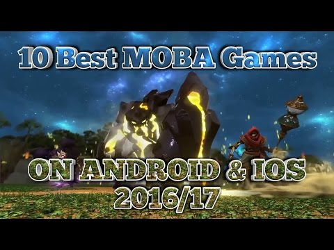 10 Best MOBA Games On Android & Ios 2016/17 (Archy Show)