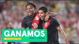 ¡GANAMOS! Perú vs Brasil: 1-0 | RESUMEN  y GOL de Luis Abram en amistoso internacional