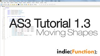 indie tutorials as3 game development 1 3 moving shapes